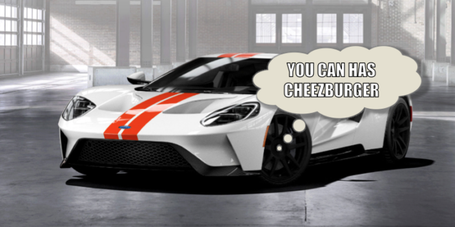 ford gt can has cheezburger