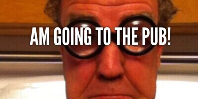 Jeremy Clarkson going to the pub